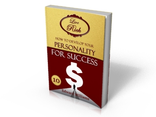 Book 10 - How To Develop Your Personality For Success