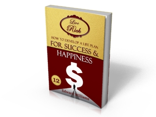 Book 12 - How To Develop a Life Plan for Success and Happiness