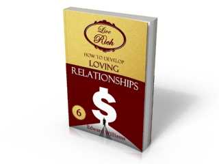 Book 6 - How To Develop Loving Relationships
